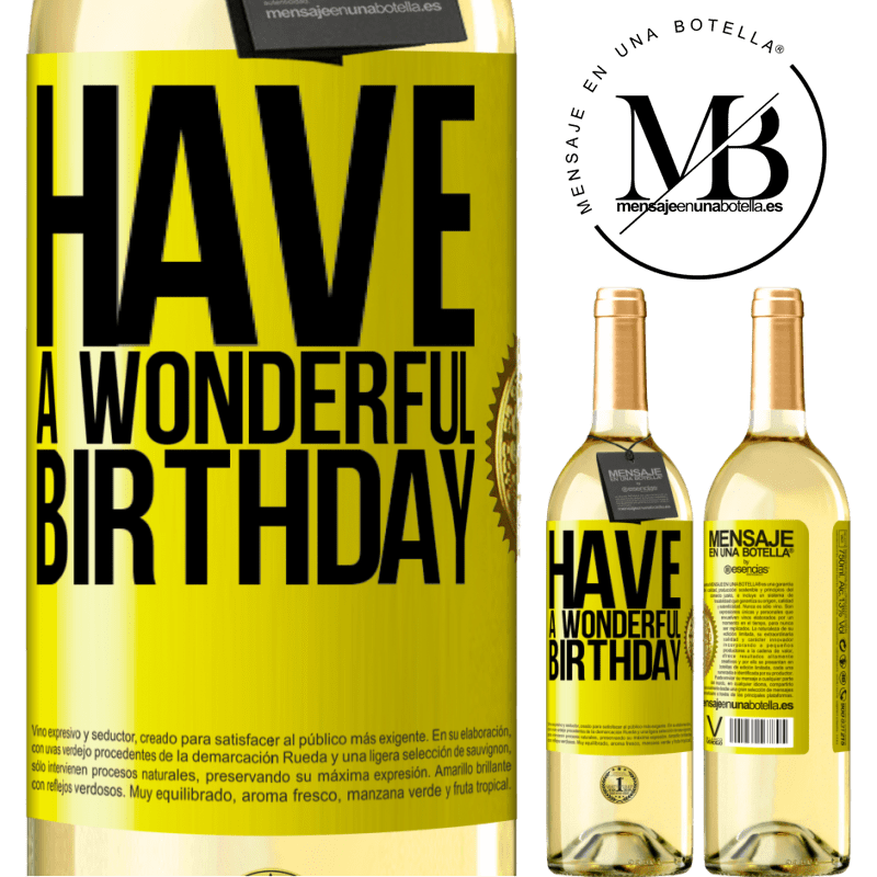 24,95 € Free Shipping   White Wine WHITE Edition Have a wonderful birthday Yellow Label. Customizable label Young wine Harvest 2020 Verdejo