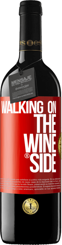 24,95 € | Red Wine RED Edition Crianza 6 Months Walking on the Wine Side® Red Label. Customizable label Aging in oak barrels 6 Months Harvest 2018 Tempranillo