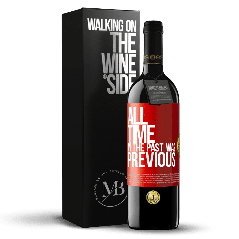 24,95 € Free Shipping | Red Wine RED Edition Crianza 6 Months All time in the past, was previous Red Label. Customizable label Aging in oak barrels 6 Months Harvest 2018 Tempranillo