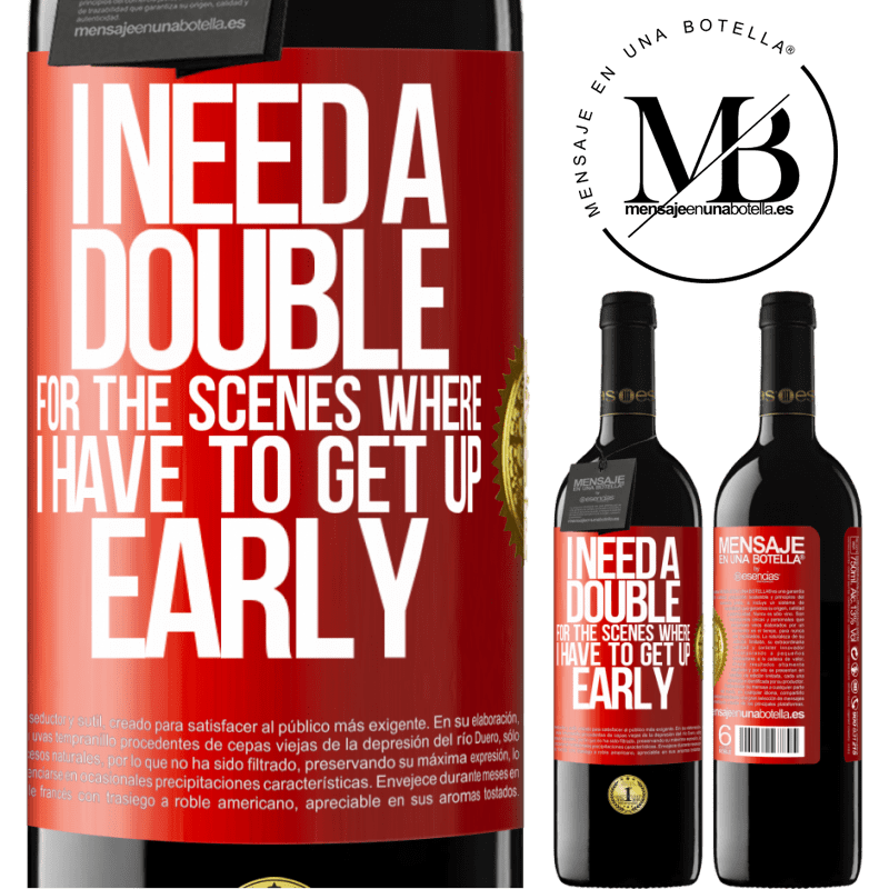 24,95 € Free Shipping   Red Wine RED Edition Crianza 6 Months I need a double for the scenes where I have to get up early Red Label. Customizable label Aging in oak barrels 6 Months Harvest 2018 Tempranillo