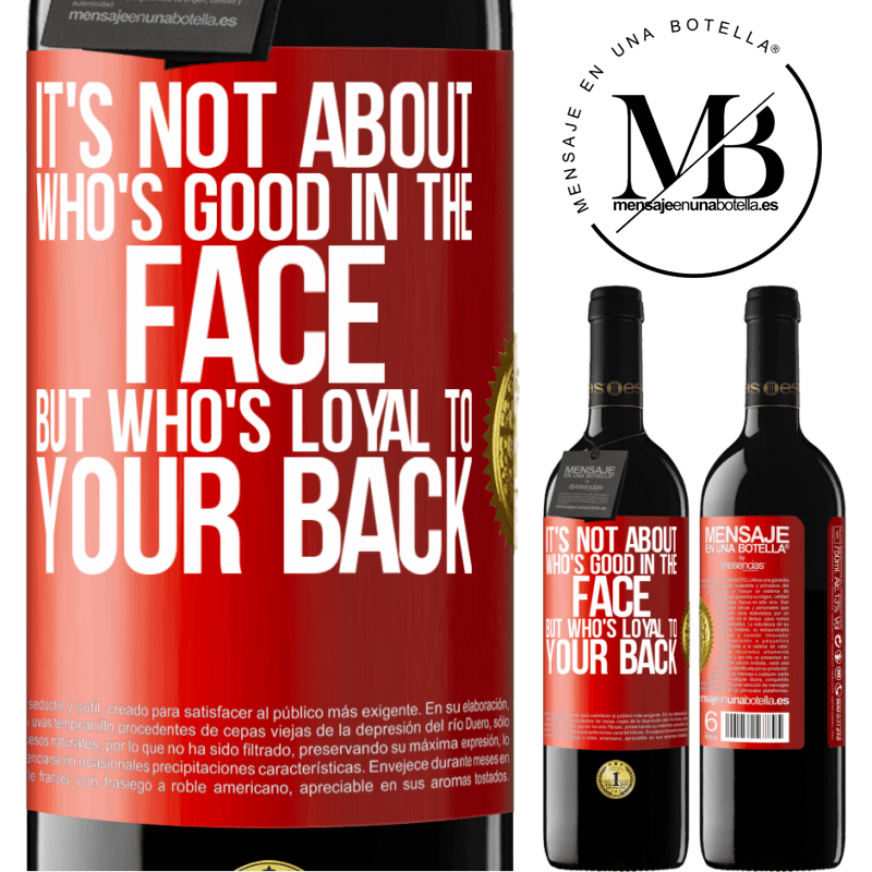 24,95 € Free Shipping | Red Wine RED Edition Crianza 6 Months It's not about who's good in the face, but who's loyal to your back Red Label. Customizable label Aging in oak barrels 6 Months Harvest 2018 Tempranillo