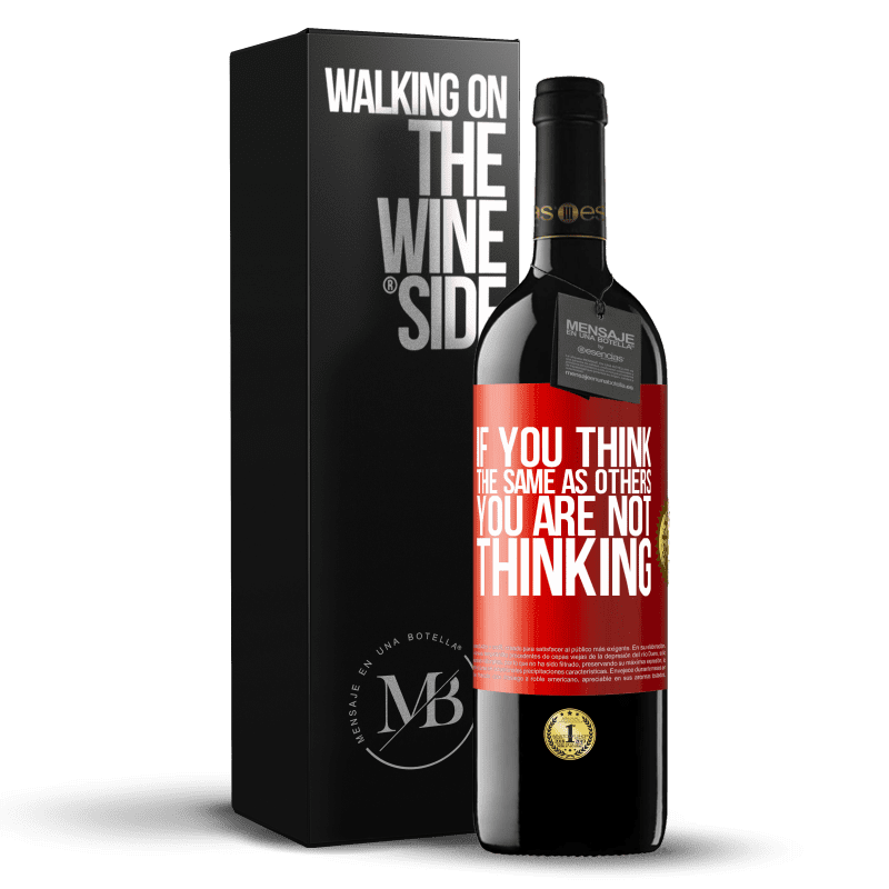 24,95 € Free Shipping | Red Wine RED Edition Crianza 6 Months If you think the same as others, you are not thinking Red Label. Customizable label Aging in oak barrels 6 Months Harvest 2018 Tempranillo