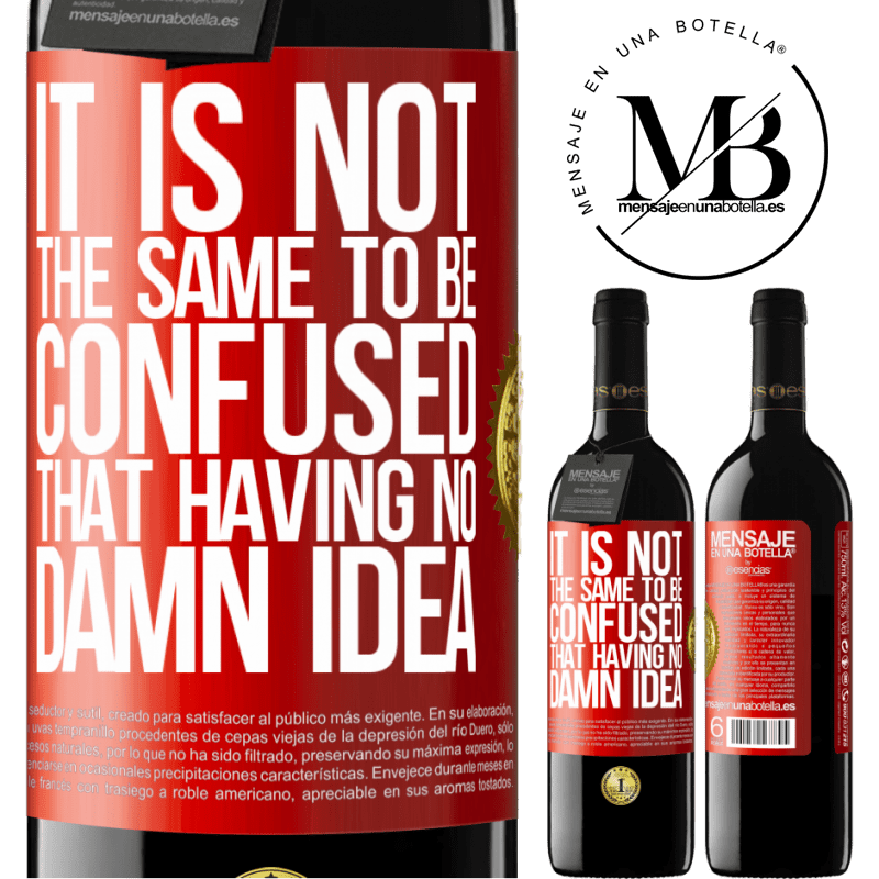 24,95 € Free Shipping | Red Wine RED Edition Crianza 6 Months It is not the same to be confused that having no damn idea Red Label. Customizable label Aging in oak barrels 6 Months Harvest 2018 Tempranillo