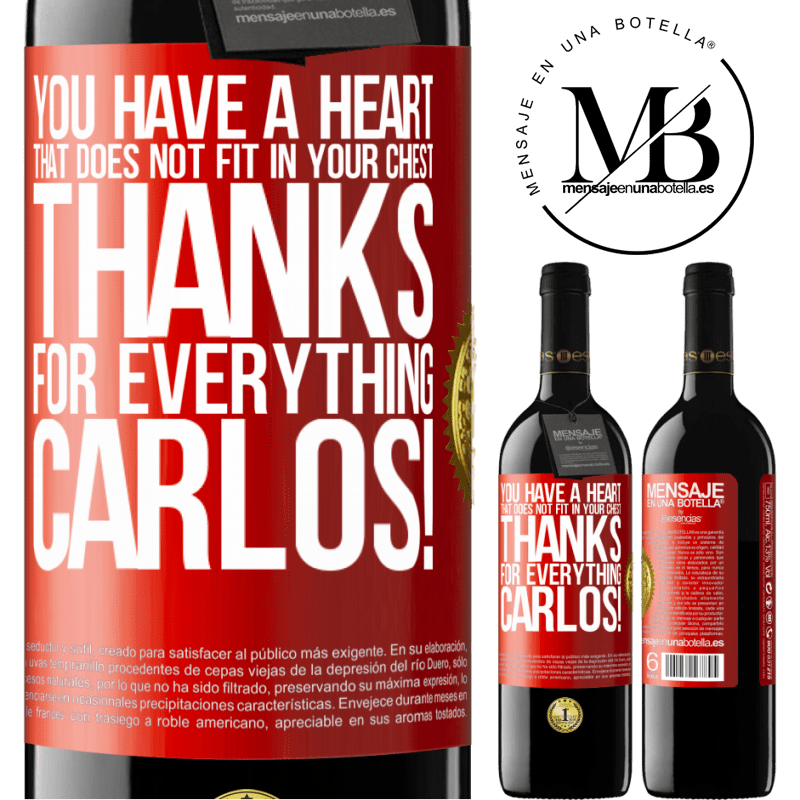 24,95 € Free Shipping   Red Wine RED Edition Crianza 6 Months You have a heart that does not fit in your chest. Thanks for everything, Carlos! Red Label. Customizable label Aging in oak barrels 6 Months Harvest 2018 Tempranillo
