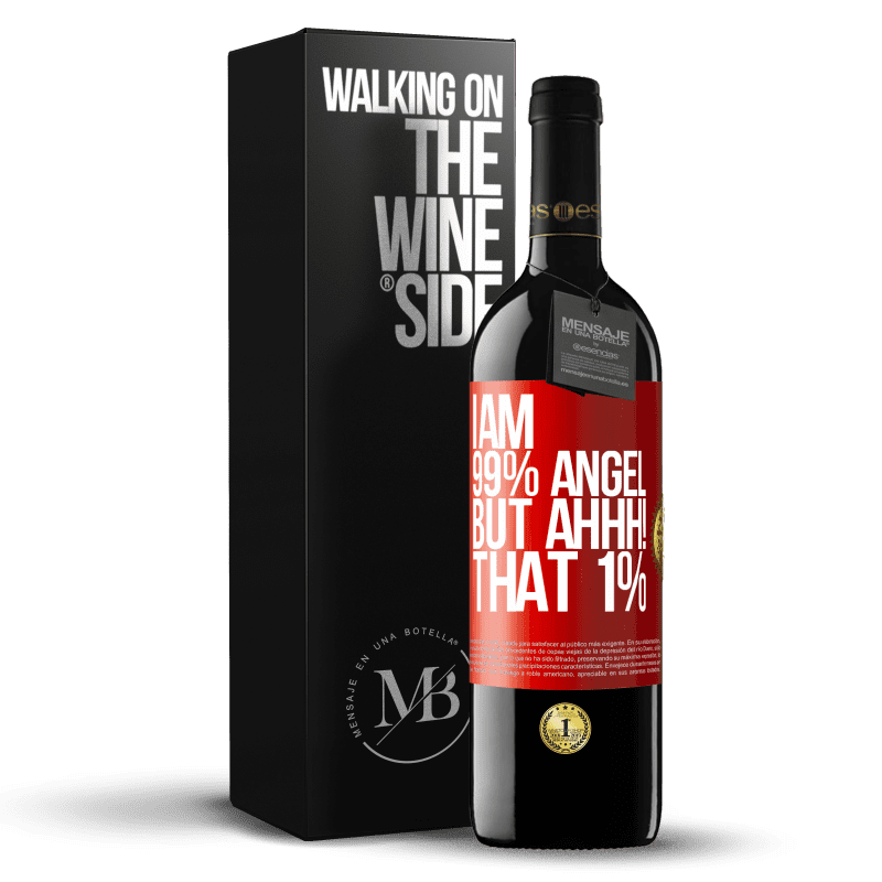 24,95 € Free Shipping | Red Wine RED Edition Crianza 6 Months I am 99% angel, but ahhh! that 1% Red Label. Customizable label Aging in oak barrels 6 Months Harvest 2018 Tempranillo