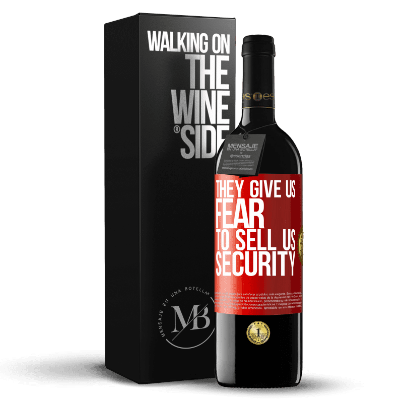 24,95 € Free Shipping | Red Wine RED Edition Crianza 6 Months They give us fear to sell us security Red Label. Customizable label Aging in oak barrels 6 Months Harvest 2018 Tempranillo