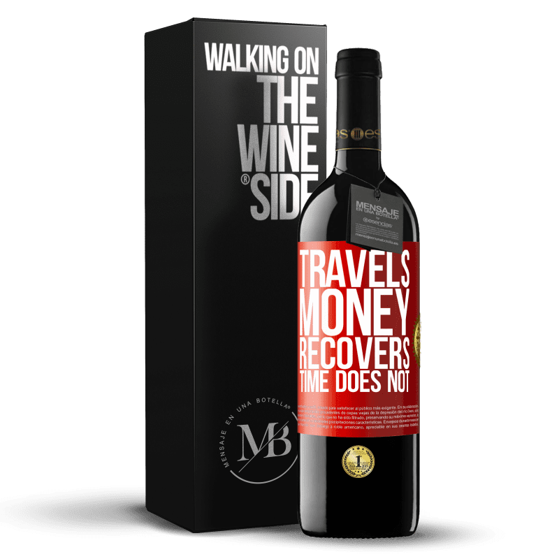 24,95 € Free Shipping | Red Wine RED Edition Crianza 6 Months Travels. Money recovers, time does not Red Label. Customizable label Aging in oak barrels 6 Months Harvest 2018 Tempranillo