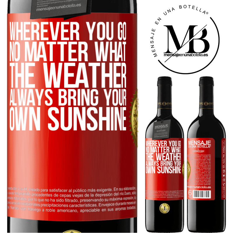24,95 € Free Shipping | Red Wine RED Edition Crianza 6 Months Wherever you go, no matter what the weather, always bring your own sunshine Red Label. Customizable label Aging in oak barrels 6 Months Harvest 2018 Tempranillo