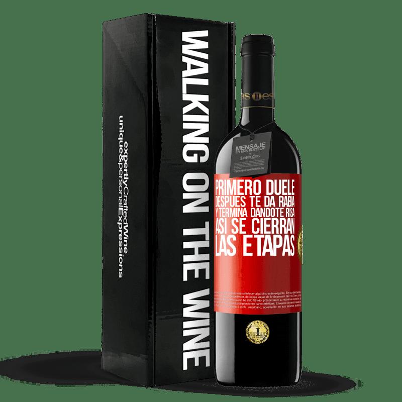24,95 € Envoi gratuit   Vin rouge Édition RED Crianza 6 Mois Ça fait mal d'abord, puis ça vous met en colère, et ça finit par vous faire rire. C'est ainsi que les étapes se terminent Étiquette Rouge. Étiquette personnalisable Vieillissement en fûts de chêne 6 Mois Récolte 2018 Tempranillo