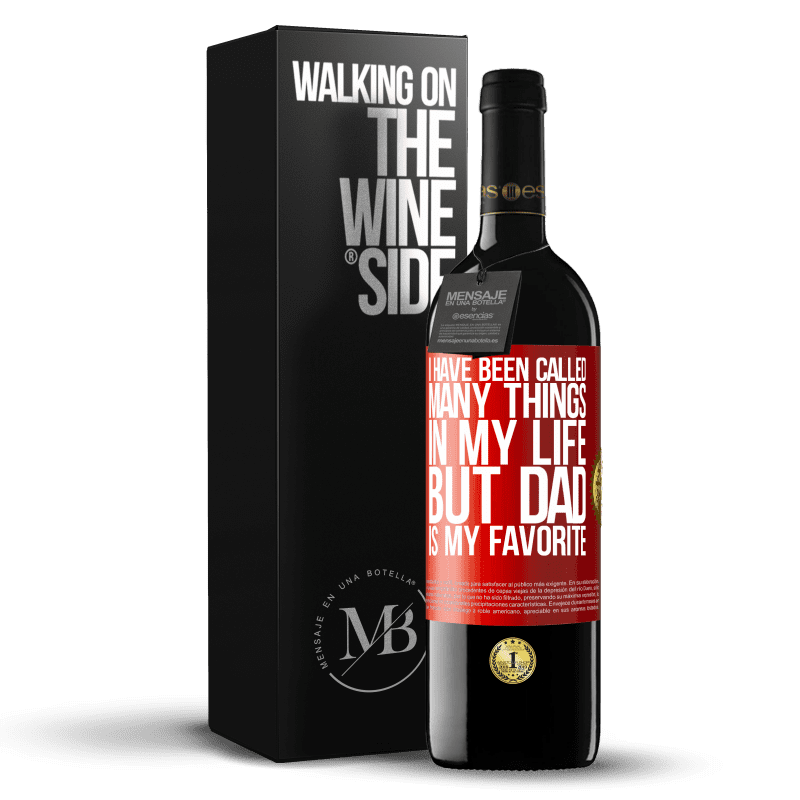 24,95 € Free Shipping | Red Wine RED Edition Crianza 6 Months I have been called many things in my life, but dad is my favorite Red Label. Customizable label Aging in oak barrels 6 Months Harvest 2018 Tempranillo