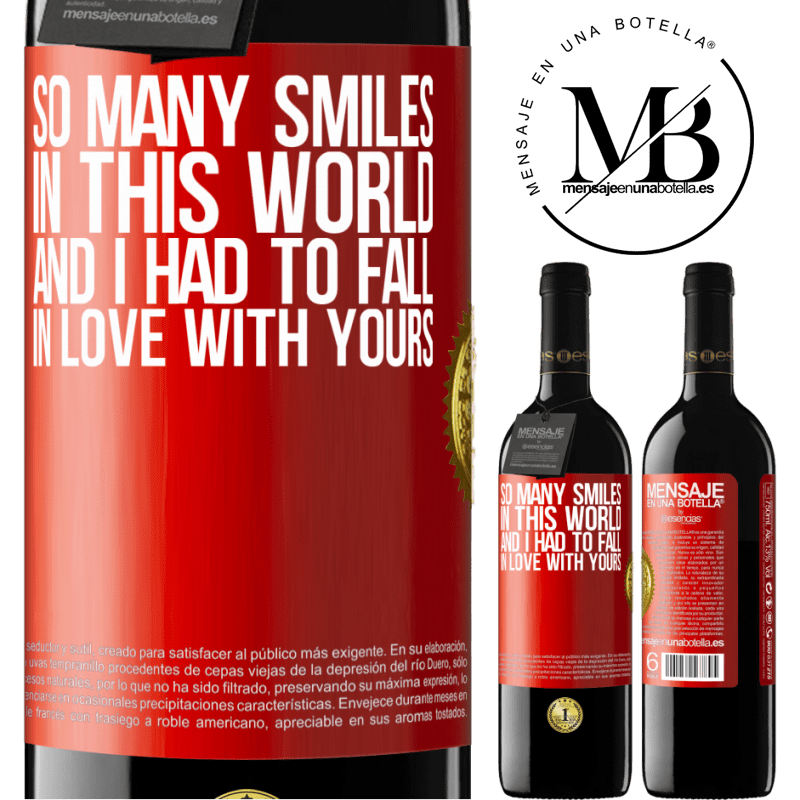 24,95 € Free Shipping | Red Wine RED Edition Crianza 6 Months So many smiles in this world, and I had to fall in love with yours Red Label. Customizable label Aging in oak barrels 6 Months Harvest 2018 Tempranillo