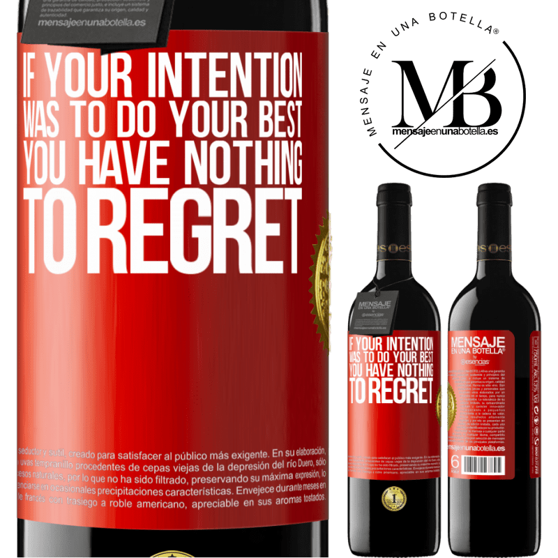 24,95 € Free Shipping | Red Wine RED Edition Crianza 6 Months If your intention was to do your best, you have nothing to regret Red Label. Customizable label Aging in oak barrels 6 Months Harvest 2018 Tempranillo