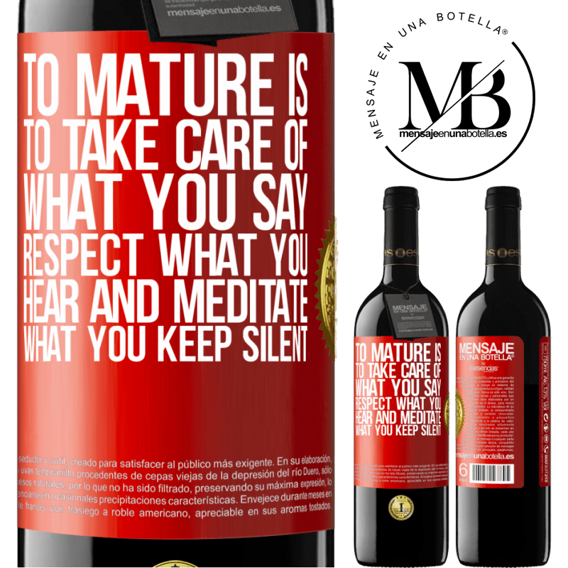 24,95 € Free Shipping | Red Wine RED Edition Crianza 6 Months To mature is to take care of what you say, respect what you hear and meditate what you keep silent Red Label. Customizable label Aging in oak barrels 6 Months Harvest 2018 Tempranillo