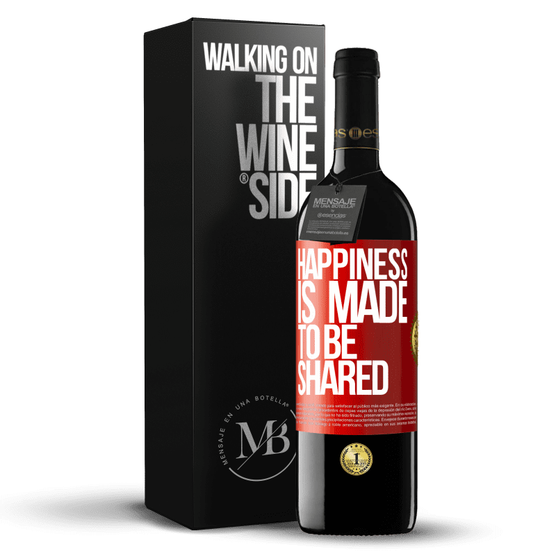 24,95 € Free Shipping | Red Wine RED Edition Crianza 6 Months Happiness is made to be shared Red Label. Customizable label Aging in oak barrels 6 Months Harvest 2018 Tempranillo