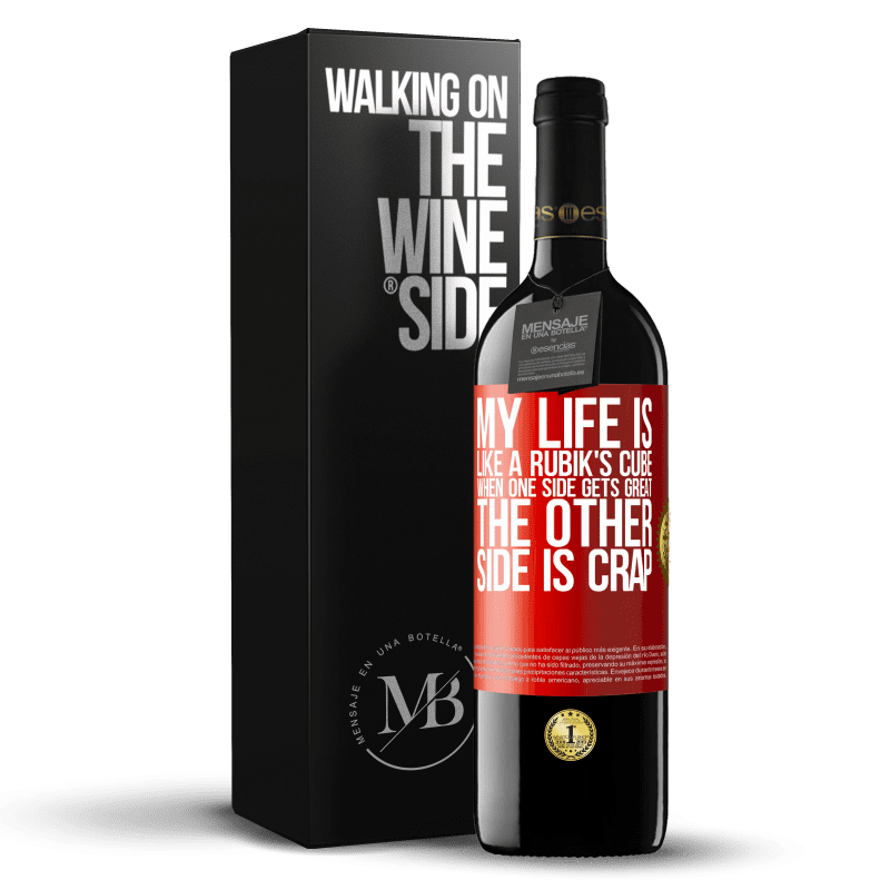 24,95 € Free Shipping | Red Wine RED Edition Crianza 6 Months My life is like a rubik's cube. When one side gets great, the other side is crap Red Label. Customizable label Aging in oak barrels 6 Months Harvest 2018 Tempranillo