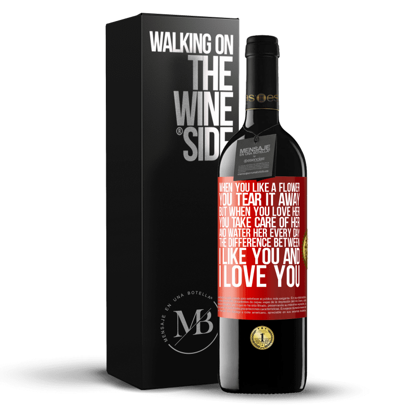 24,95 € Free Shipping | Red Wine RED Edition Crianza 6 Months When you like a flower, you tear it away. But when you love her, you take care of her and water her every day. The Red Label. Customizable label Aging in oak barrels 6 Months Harvest 2018 Tempranillo