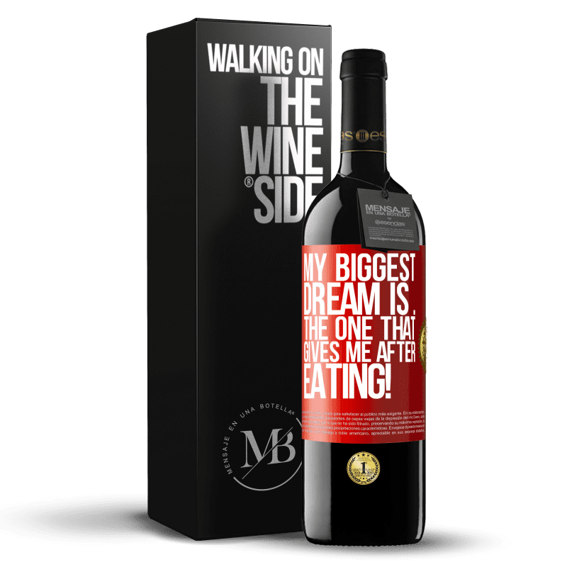24,95 € Free Shipping | Red Wine RED Edition Crianza 6 Months My biggest dream is ... the one that gives me after eating! Red Label. Customizable label Aging in oak barrels 6 Months Harvest 2018 Tempranillo
