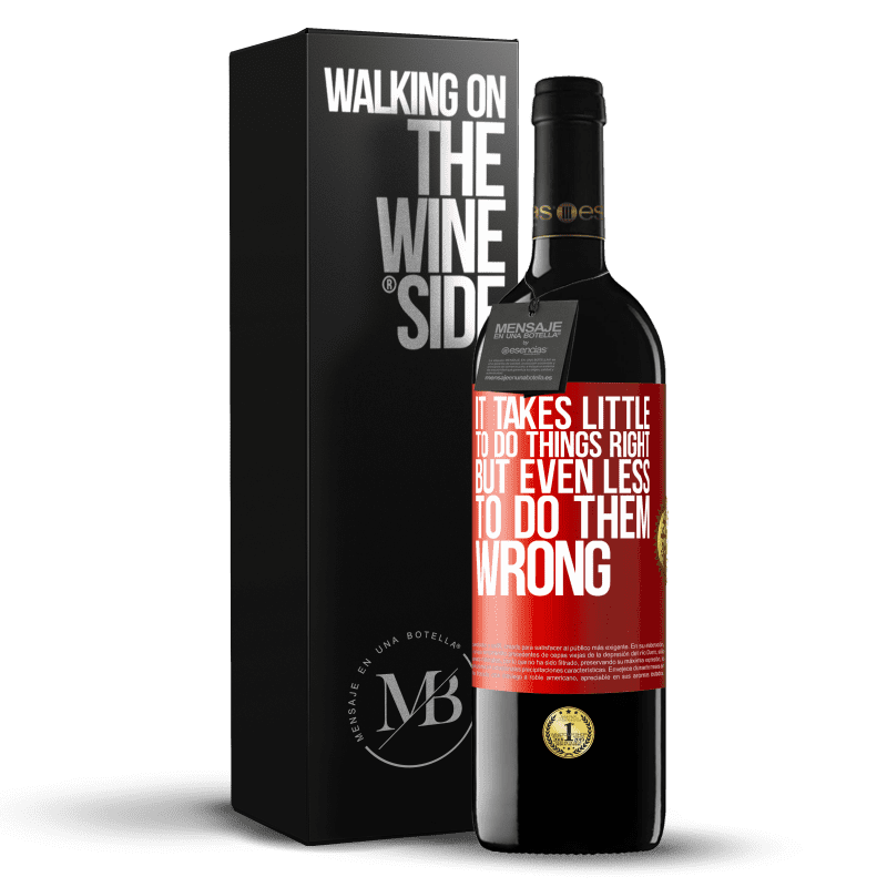 24,95 € Free Shipping   Red Wine RED Edition Crianza 6 Months It takes little to do things right, but even less to do them wrong Red Label. Customizable label Aging in oak barrels 6 Months Harvest 2018 Tempranillo