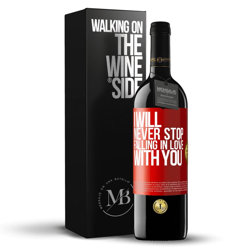 24,95 € Free Shipping | Red Wine RED Edition Crianza 6 Months I will never stop falling in love with you Red Label. Customizable label Aging in oak barrels 6 Months Harvest 2018 Tempranillo