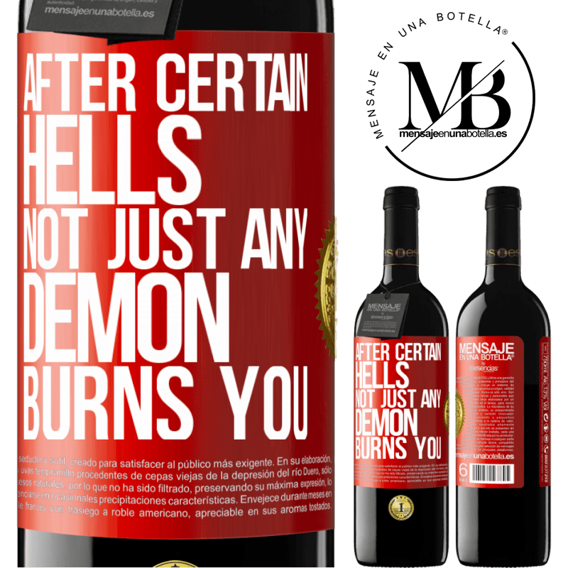 24,95 € Free Shipping | Red Wine RED Edition Crianza 6 Months After certain hells, not just any demon burns you Red Label. Customizable label Aging in oak barrels 6 Months Harvest 2018 Tempranillo