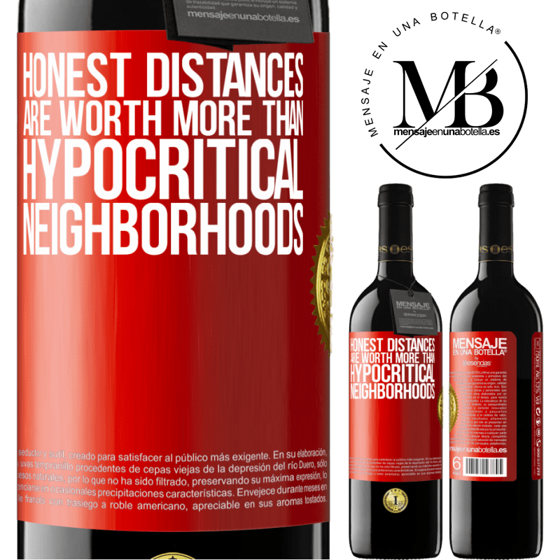 24,95 € Free Shipping | Red Wine RED Edition Crianza 6 Months Honest distances are worth more than hypocritical neighborhoods Red Label. Customizable label Aging in oak barrels 6 Months Harvest 2018 Tempranillo