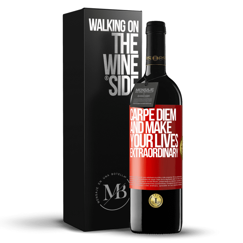 24,95 € Free Shipping | Red Wine RED Edition Crianza 6 Months Carpe Diem and make your lives extraordinary Red Label. Customizable label Aging in oak barrels 6 Months Harvest 2018 Tempranillo