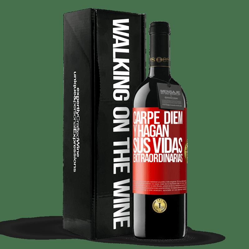 24,95 € Envoi gratuit | Vin rouge Édition RED Crianza 6 Mois Carpe Diem et rendre votre vie extraordinaire Étiquette Rouge. Étiquette personnalisable Vieillissement en fûts de chêne 6 Mois Récolte 2018 Tempranillo