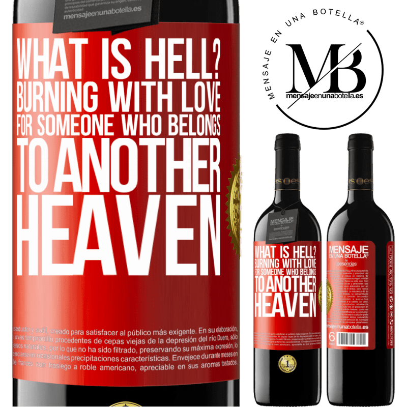 24,95 € Free Shipping | Red Wine RED Edition Crianza 6 Months what is hell? Burning with love for someone who belongs to another heaven Red Label. Customizable label Aging in oak barrels 6 Months Harvest 2018 Tempranillo