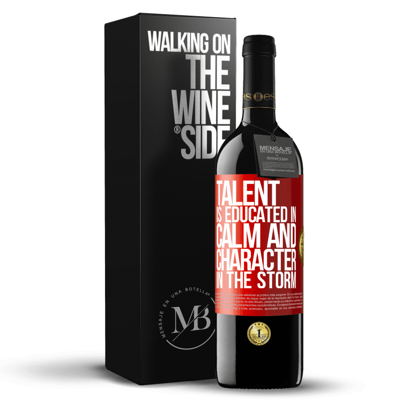 24,95 € Free Shipping   Red Wine RED Edition Crianza 6 Months Talent is educated in calm and character in the storm Red Label. Customizable label Aging in oak barrels 6 Months Harvest 2018 Tempranillo