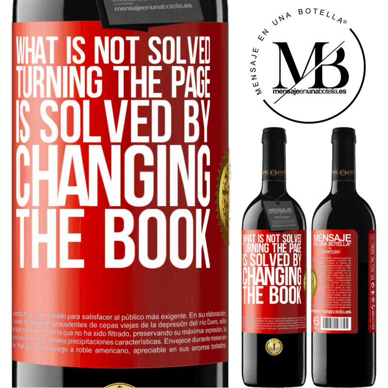24,95 € Free Shipping | Red Wine RED Edition Crianza 6 Months What is not solved turning the page, is solved by changing the book Red Label. Customizable label Aging in oak barrels 6 Months Harvest 2018 Tempranillo