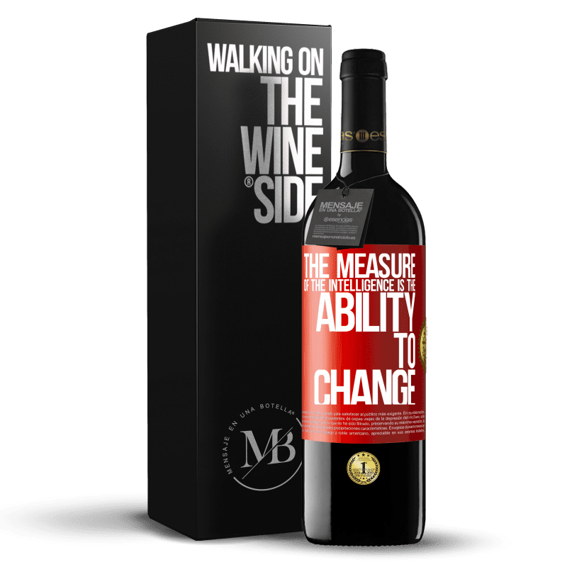 24,95 € Free Shipping   Red Wine RED Edition Crianza 6 Months The measure of the intelligence is the ability to change Red Label. Customizable label Aging in oak barrels 6 Months Harvest 2018 Tempranillo