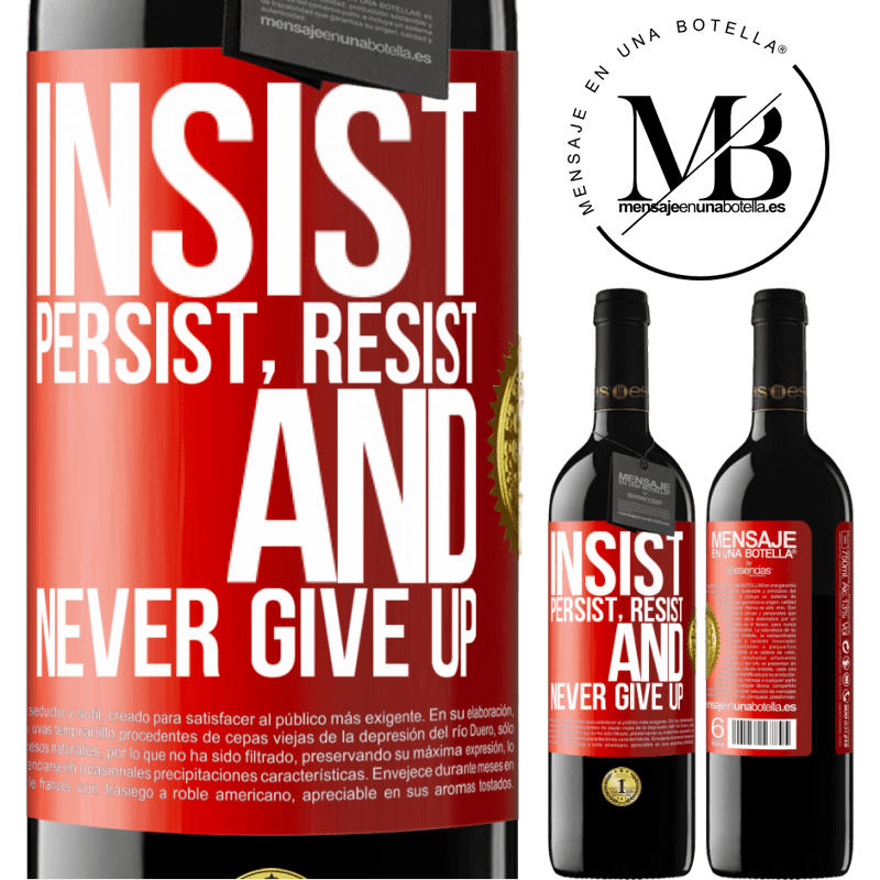24,95 € Free Shipping   Red Wine RED Edition Crianza 6 Months Insist, persist, resist, and never give up Red Label. Customizable label Aging in oak barrels 6 Months Harvest 2018 Tempranillo