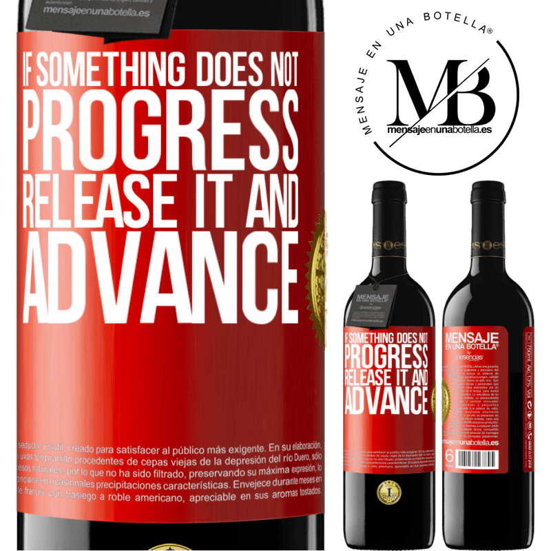 24,95 € Free Shipping | Red Wine RED Edition Crianza 6 Months If something does not progress, release it and advance Red Label. Customizable label Aging in oak barrels 6 Months Harvest 2018 Tempranillo