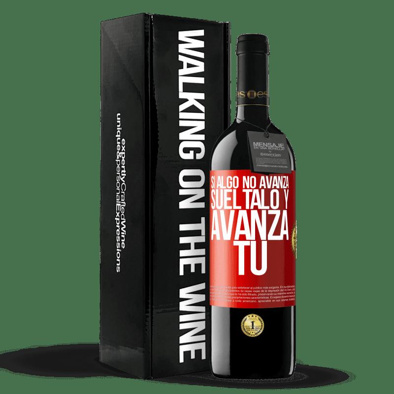 24,95 € Envoi gratuit   Vin rouge Édition RED Crianza 6 Mois Si quelque chose ne progresse pas, relâchez-le et avancez Étiquette Rouge. Étiquette personnalisable Vieillissement en fûts de chêne 6 Mois Récolte 2018 Tempranillo
