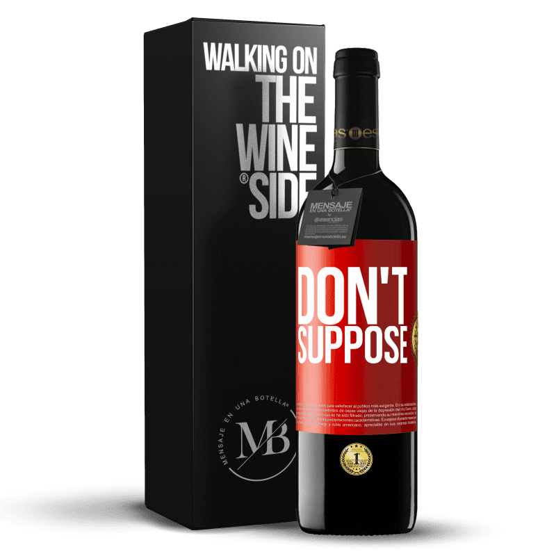 24,95 € Free Shipping   Red Wine RED Edition Crianza 6 Months Do not suppose Red Label. Customizable label Aging in oak barrels 6 Months Harvest 2018 Tempranillo