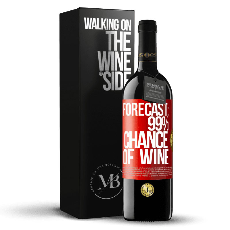 24,95 € Free Shipping   Red Wine RED Edition Crianza 6 Months Forecast: 99% chance of wine Red Label. Customizable label Aging in oak barrels 6 Months Harvest 2018 Tempranillo