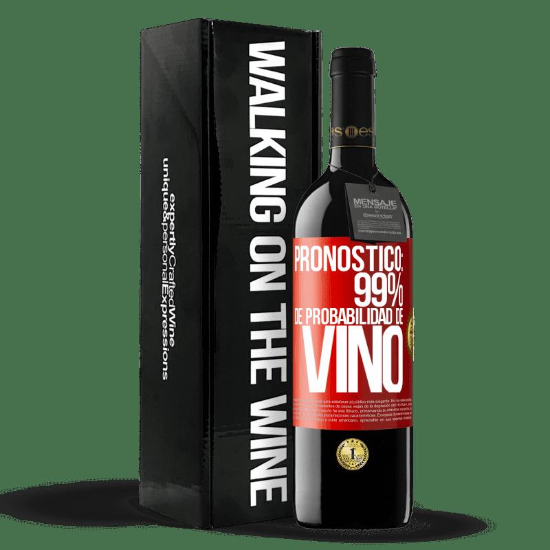 24,95 € Envoi gratuit   Vin rouge Édition RED Crianza 6 Mois Prévision: 99% de chances de vin Étiquette Rouge. Étiquette personnalisable Vieillissement en fûts de chêne 6 Mois Récolte 2018 Tempranillo