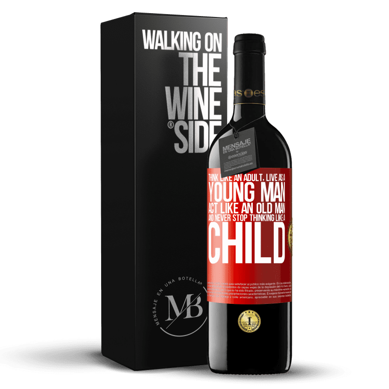 24,95 € Free Shipping | Red Wine RED Edition Crianza 6 Months Think like an adult, live as a young man, act like an old man and never stop thinking like a child Red Label. Customizable label Aging in oak barrels 6 Months Harvest 2018 Tempranillo