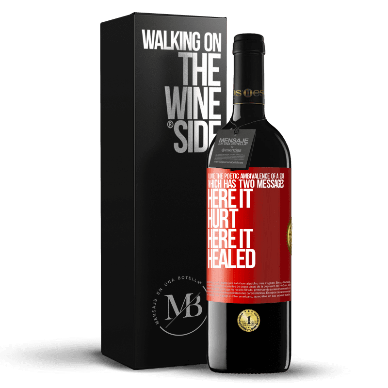 24,95 € Free Shipping | Red Wine RED Edition Crianza 6 Months I love the poetic ambivalence of a scar, which has two messages: here it hurt, here it healed Red Label. Customizable label Aging in oak barrels 6 Months Harvest 2018 Tempranillo