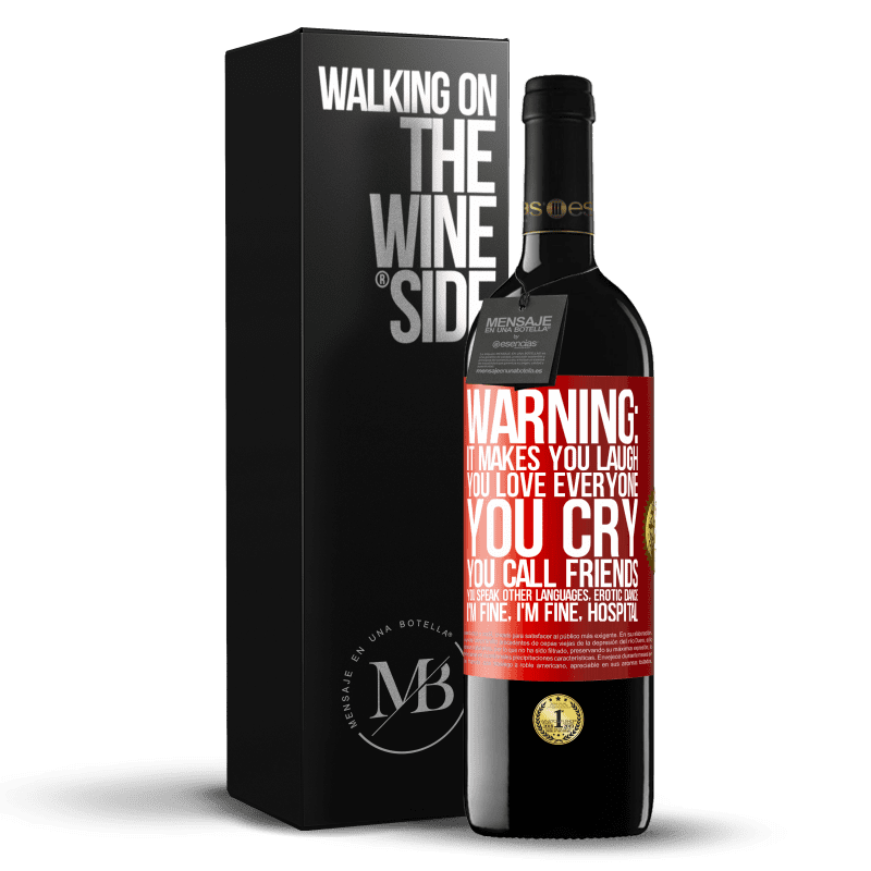 24,95 € Free Shipping   Red Wine RED Edition Crianza 6 Months Warning: it makes you laugh, you love everyone, you cry, you call friends, you speak other languages, erotic dance, I'm fine Red Label. Customizable label Aging in oak barrels 6 Months Harvest 2018 Tempranillo