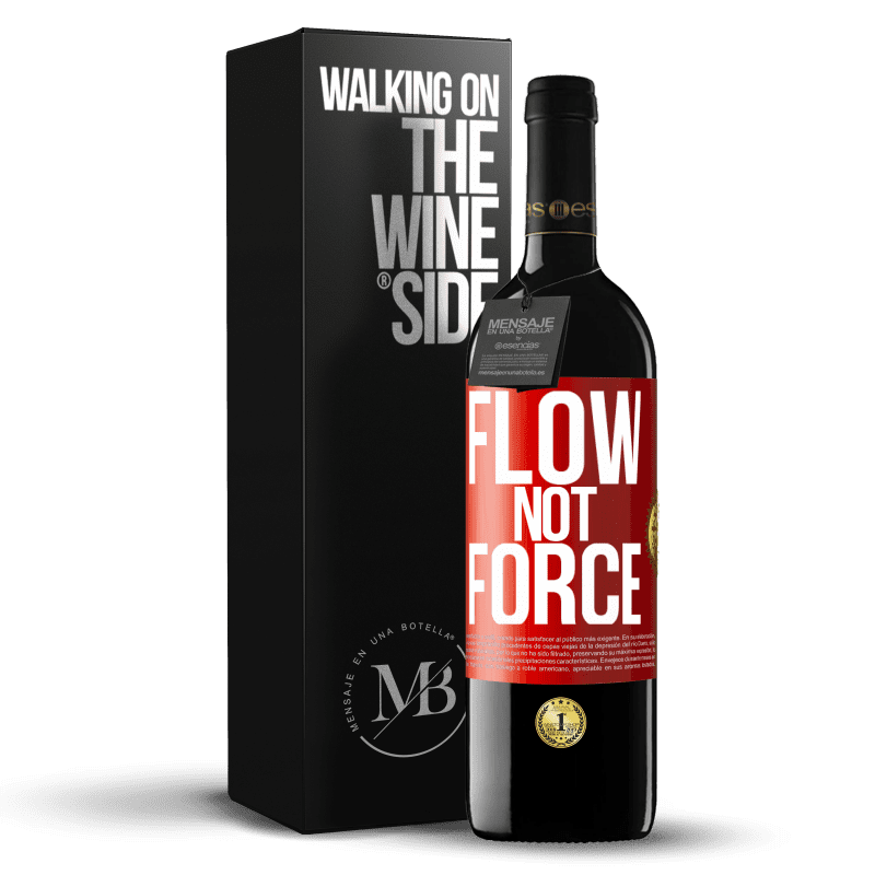 24,95 € Free Shipping   Red Wine RED Edition Crianza 6 Months Flow, not force Red Label. Customizable label Aging in oak barrels 6 Months Harvest 2018 Tempranillo