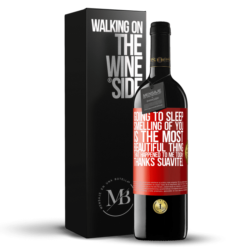 24,95 € Free Shipping | Red Wine RED Edition Crianza 6 Months Going to sleep smelling of you is the most beautiful thing that happened to me today. Thanks Suavitel Red Label. Customizable label Aging in oak barrels 6 Months Harvest 2018 Tempranillo