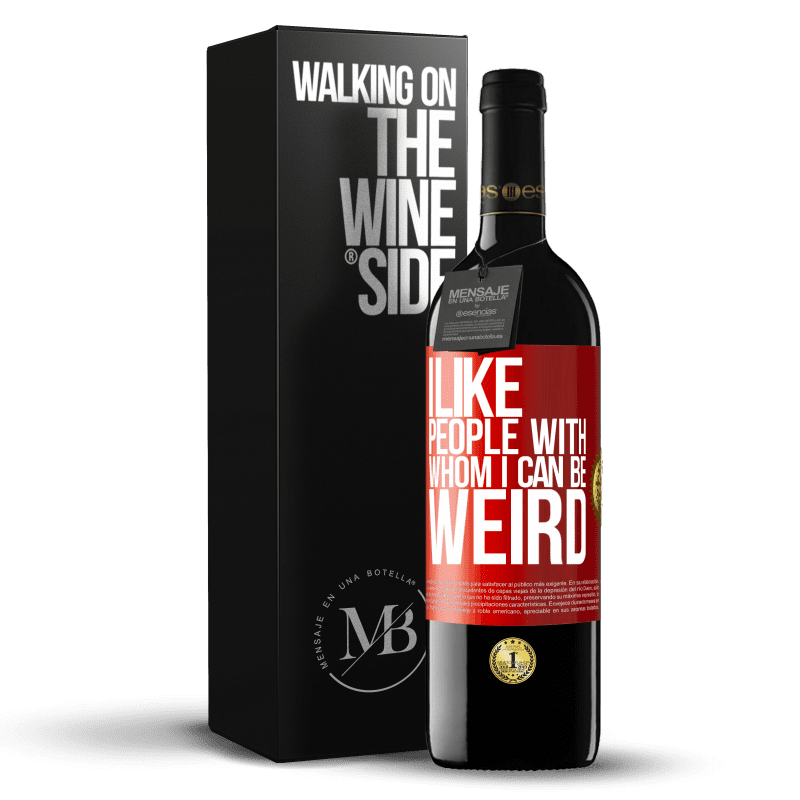 24,95 € Free Shipping | Red Wine RED Edition Crianza 6 Months I like people with whom I can be weird Red Label. Customizable label Aging in oak barrels 6 Months Harvest 2018 Tempranillo