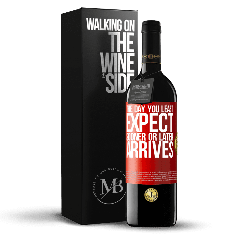 24,95 € Free Shipping | Red Wine RED Edition Crianza 6 Months The day you least expect, sooner or later arrives Red Label. Customizable label Aging in oak barrels 6 Months Harvest 2018 Tempranillo