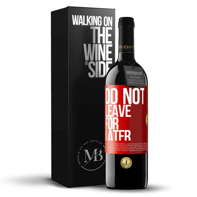 24,95 € Free Shipping | Red Wine RED Edition Crianza 6 Months Do not leave for later Red Label. Customizable label Aging in oak barrels 6 Months Harvest 2018 Tempranillo