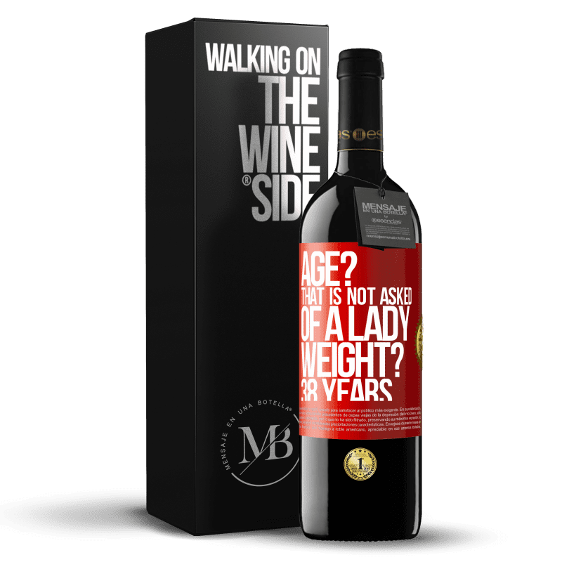 24,95 € Free Shipping | Red Wine RED Edition Crianza 6 Months Age? That is not asked of a lady. Weight? 38 years Red Label. Customizable label Aging in oak barrels 6 Months Harvest 2018 Tempranillo