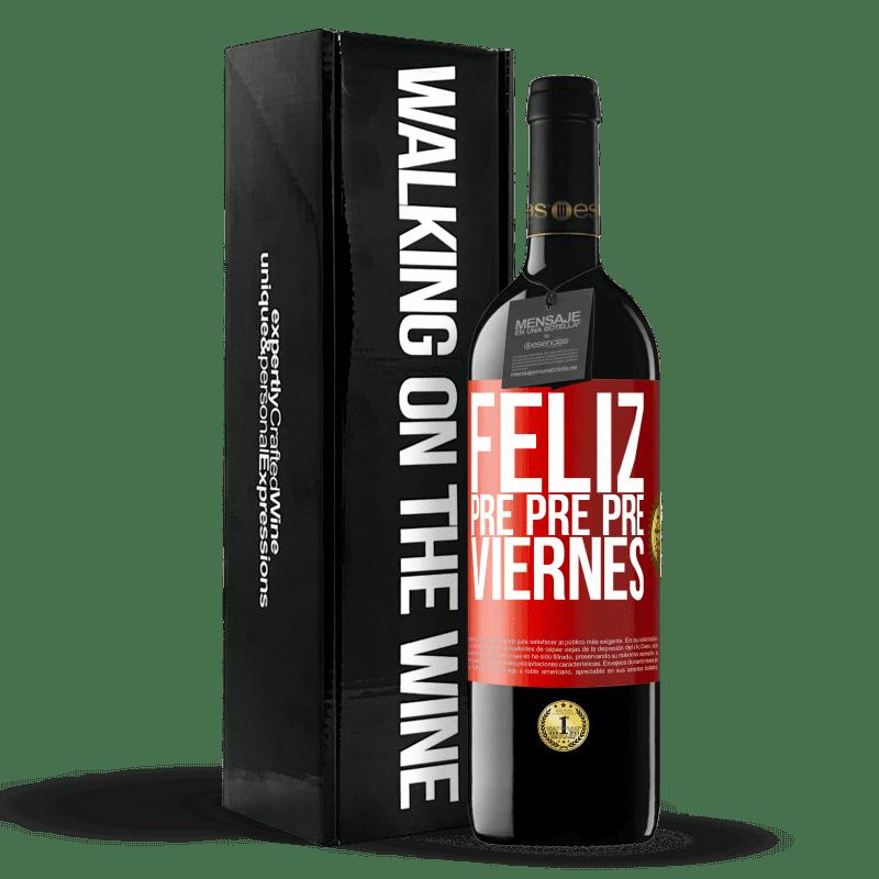 24,95 € Envoi gratuit   Vin rouge Édition RED Crianza 6 Mois Happy pre pre pre vendredi Étiquette Rouge. Étiquette personnalisable Vieillissement en fûts de chêne 6 Mois Récolte 2018 Tempranillo