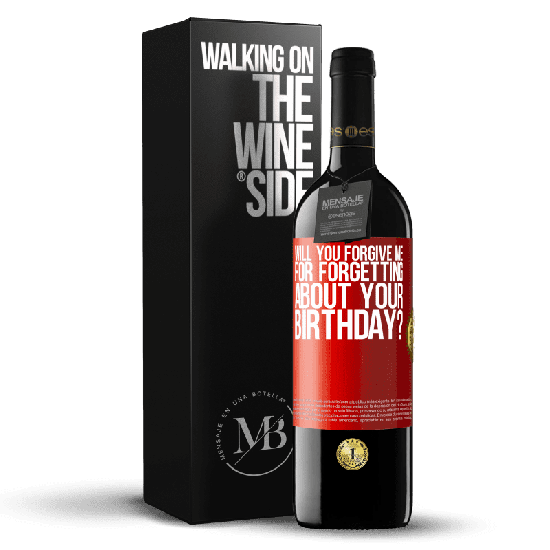 24,95 € Free Shipping   Red Wine RED Edition Crianza 6 Months Will you forgive me for forgetting about your birthday? Red Label. Customizable label Aging in oak barrels 6 Months Harvest 2018 Tempranillo