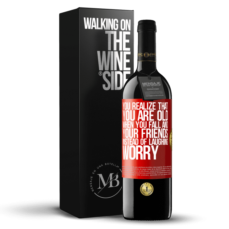 24,95 € Free Shipping | Red Wine RED Edition Crianza 6 Months You realize that you are old when you fall and your friends, instead of laughing, worry Red Label. Customizable label Aging in oak barrels 6 Months Harvest 2018 Tempranillo
