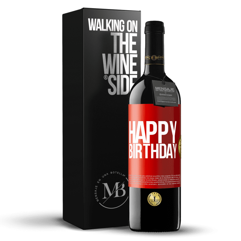 24,95 € Free Shipping | Red Wine RED Edition Crianza 6 Months Happy birthday Red Label. Customizable label Aging in oak barrels 6 Months Harvest 2018 Tempranillo